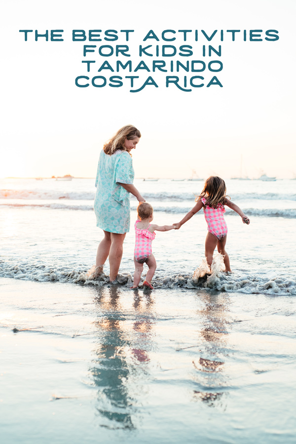 The best activities for kids in Tamarindo, Costa Rica by Tamarindo family photographer Kristen M. Brown, Samba to the Sea Photography.