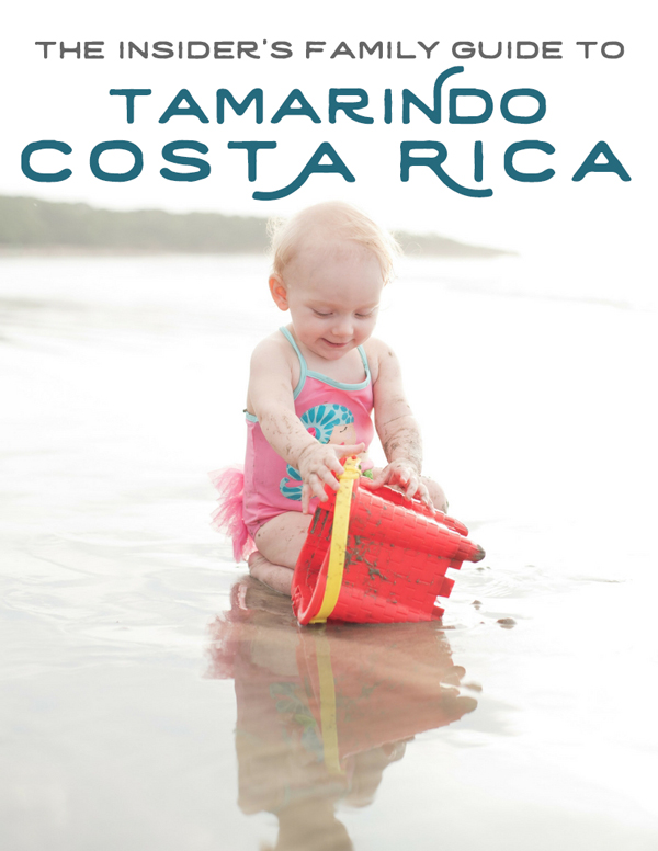The Insider's Family Guide to Tamarindo Costa Rica by Samba to the Sea Photography.