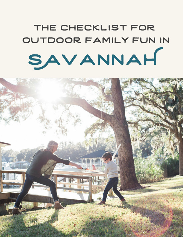 Free Guide! The Checklist for Outdoor Family Fun in Savannah by Kristen M. Brown, Samba to the Sea Photography.