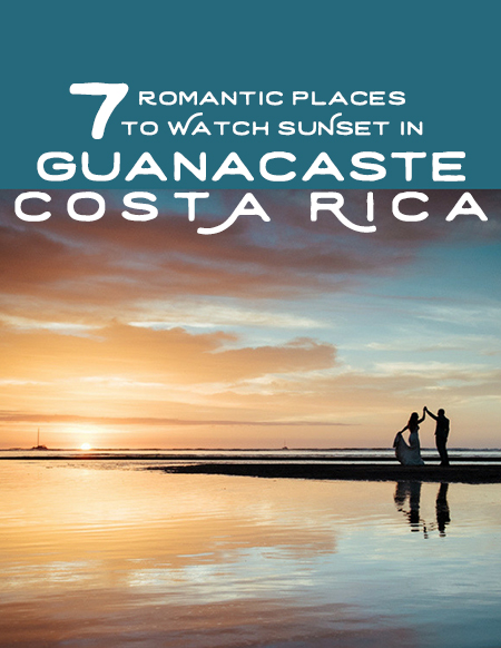 Free Guide! Most romantic place to watch sunset in Guanacaste, Costa Rica by Kristen M. Brown, Samba to the Sea.